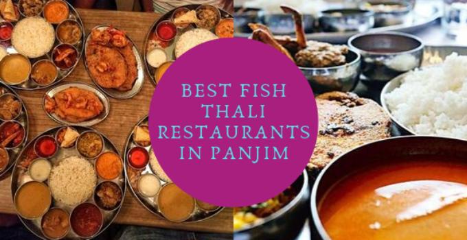 Fish Thali Restaurants in Panjim
